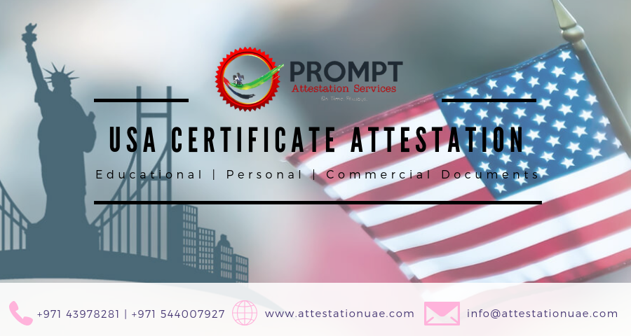 USA Certificate Attestation in Dubai