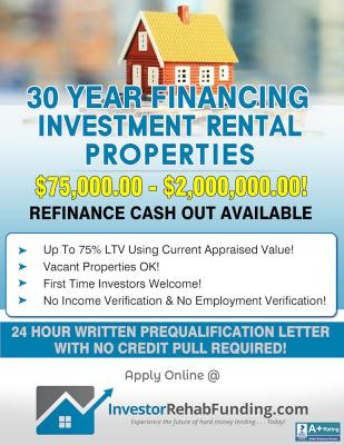30 Year Investor Rental Property Financing To $2,000,000.00