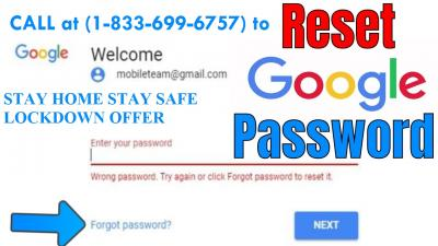 How to Reset Gmail Forgot Password  Online? During Lockdown (1-833-699-6757)