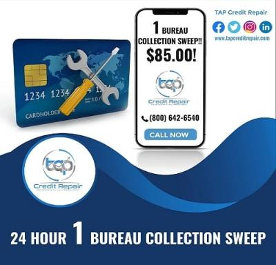Bad Credit Getting you Denied? Call Now! 24 Hour 1 Bureau Collections Sweep!